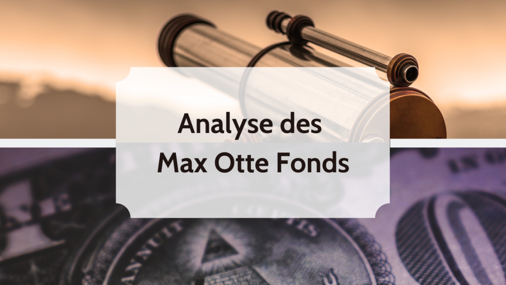 Analyse Max Otte Fonds